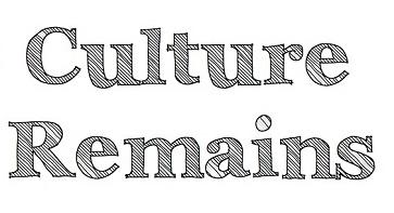 Culture Remains